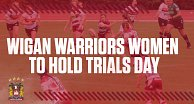Wigan Women to host trials